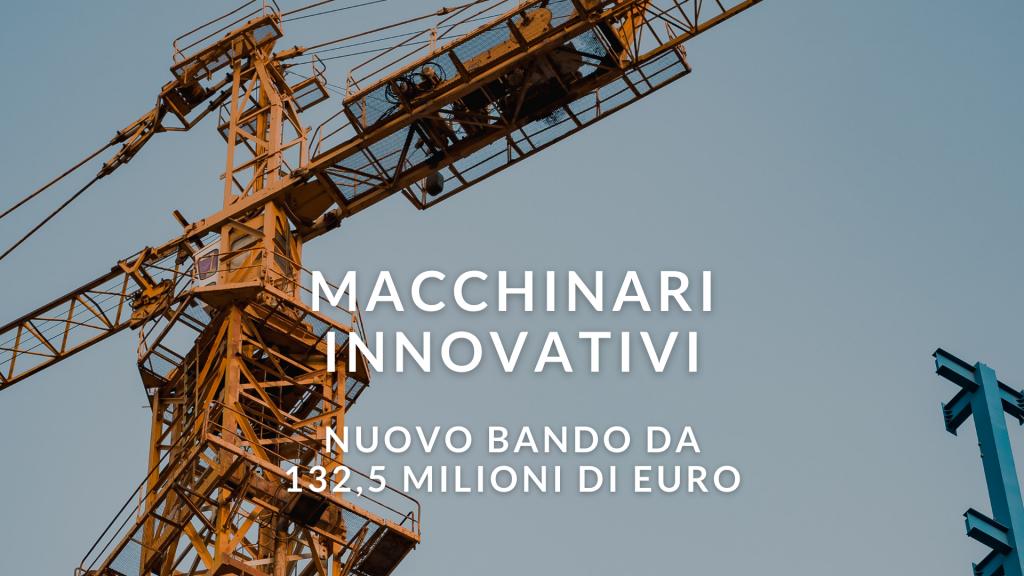 macchinari-innovativi-bando-da-1325-milioni-di-euro-per-pmi