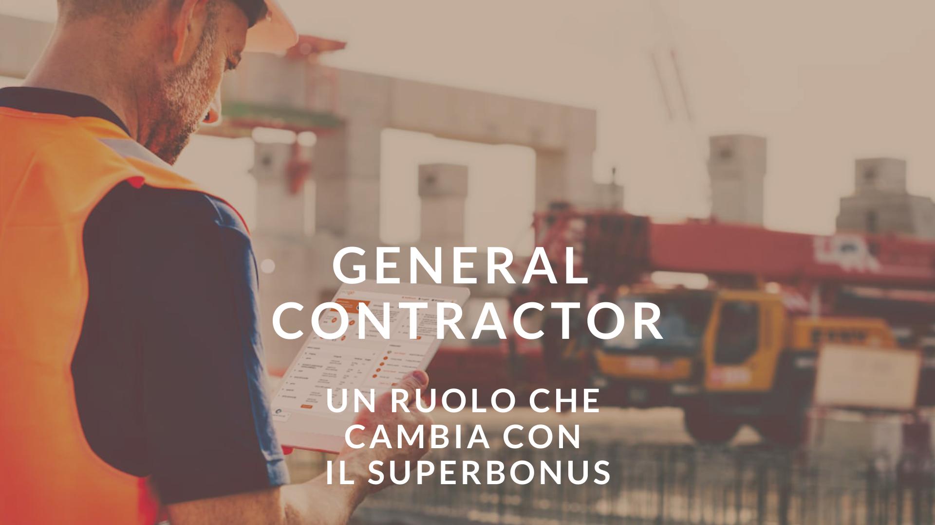 il-general-contractor-qual-è-il-suo-ruolo-per-il-superbonus-110-%-?