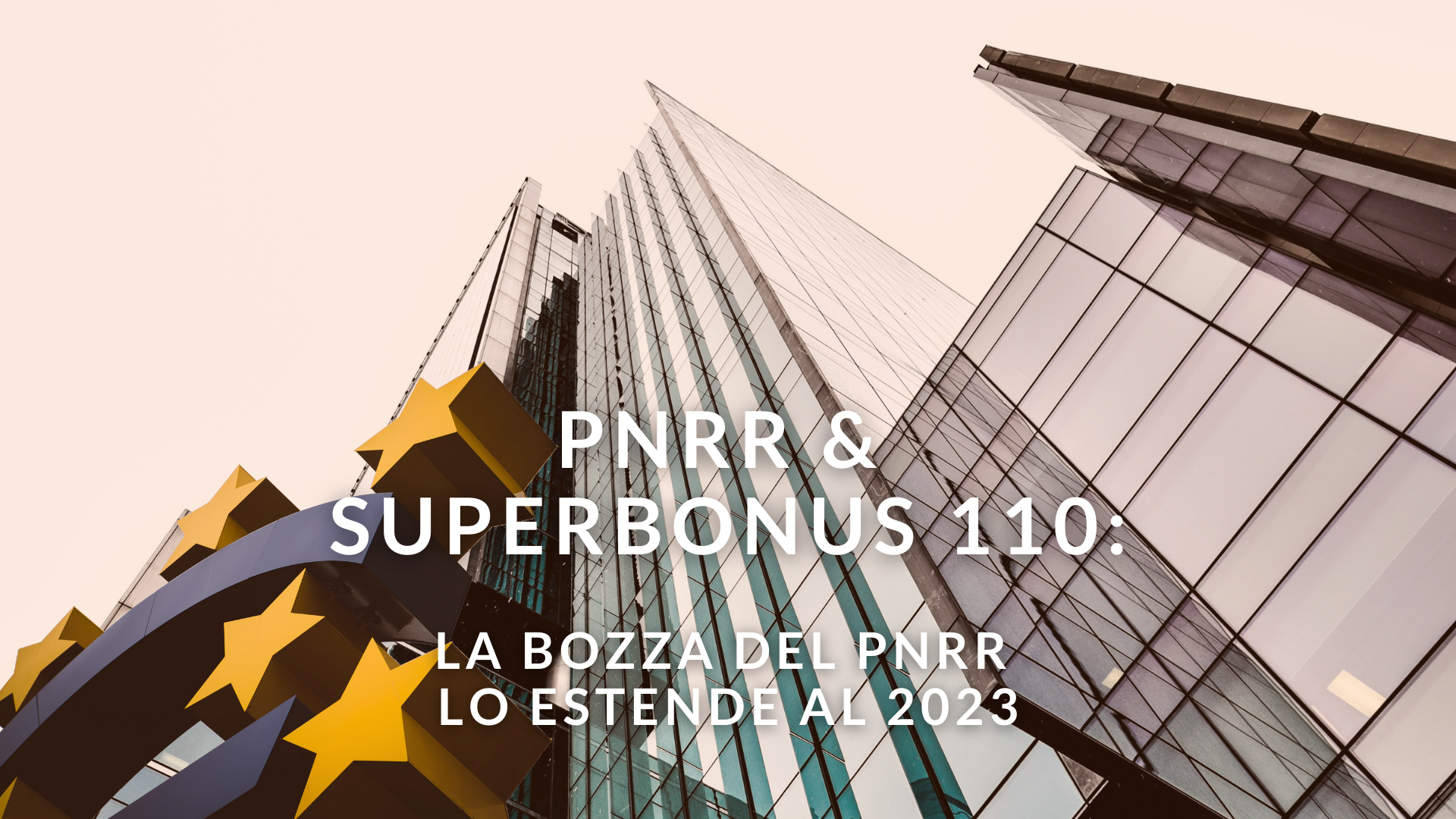 proroga-superbonus-110-la-bozza-del-pnrr-lo-estende-al-2023